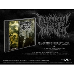 DISMEMBERED FLESH MUTILATION Necrophiliac Decomposition CD