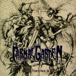 CARNAL GARDEN Where They Are Silent