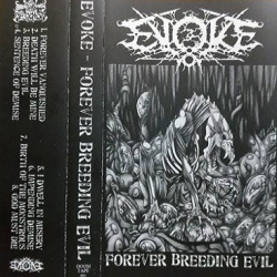 EVOKE Forever Breeding Evil MC