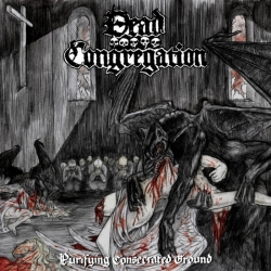 DEAD CONGREGATION Purifying Consecrated Ground