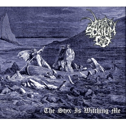 SOLIUM - The Styx is Witching Me, CD digipack