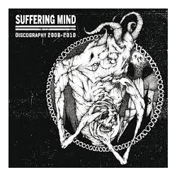 SUFFERING MIND - Discography 2008-2010