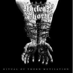 Nuclear Thorn - Ritual of Thorn Mutilation