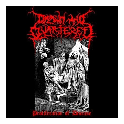DRAWN AND QUARTERED - Proliferation of Disease