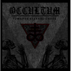 OCCULTUM Towards Eternal Chaos