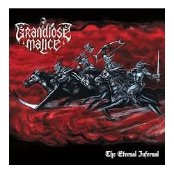 GRANDIOSE MALICE (Black Witchery) - The Eternal Infernal