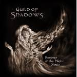 GUILD OF SHADOWS - Keepers of the Night Souls